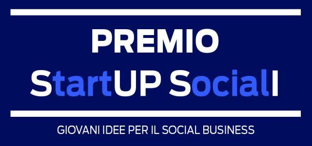 """Il Premio Start Up Sociali """"Giovani idee per il social business"""""""
