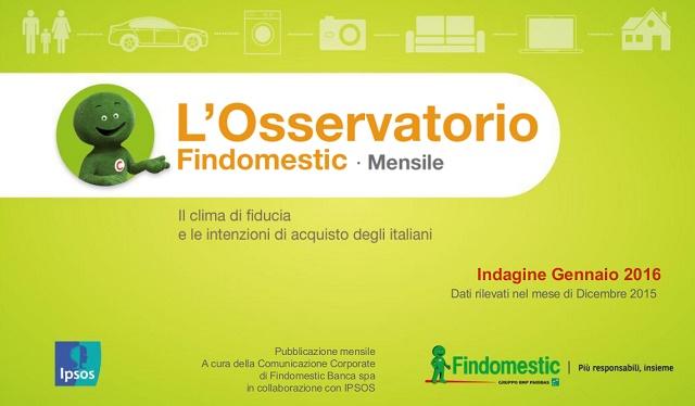 Osservatorio Mensile Findomestic Gennaio 2016: cresce sensibilmente la soddisfazione degli italiani per la situazione del Paese e personale