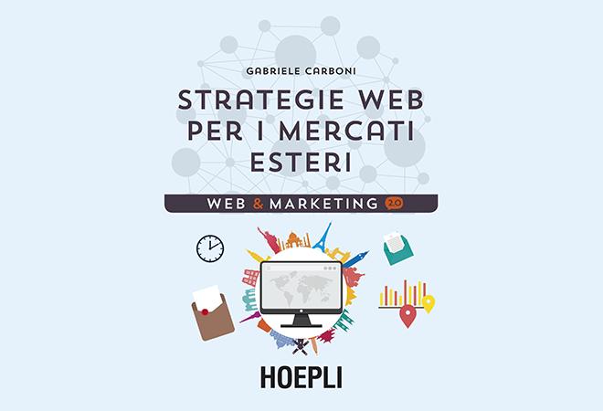 Hoepli presenta Strategie web per i mercati esteri al Circolo della Stampa di Milano