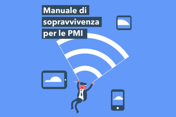 Manuale di sopravvivenza per le PMI: un e-book per capire il valore del digitale per il business