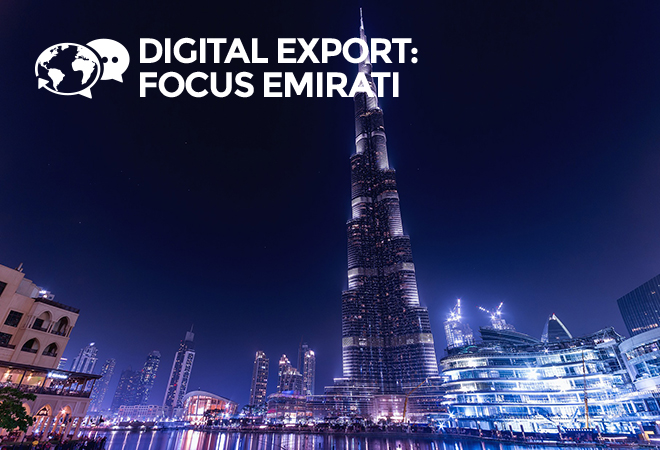 Digital Export: focus Emirati Arabi Uniti