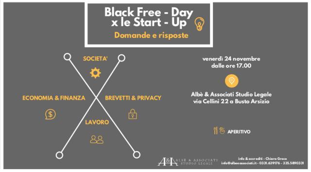 Ad ogni domanda la risposta: un black free-day per le start up