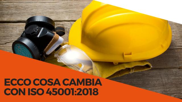 Quali novità con la ISO 45001:2018?