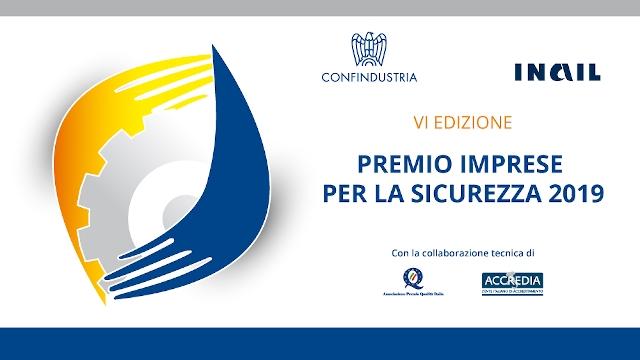 """Inail e Confindustria lanciano la VI edizione del premio """"Imprese per la sicurezza"""""""