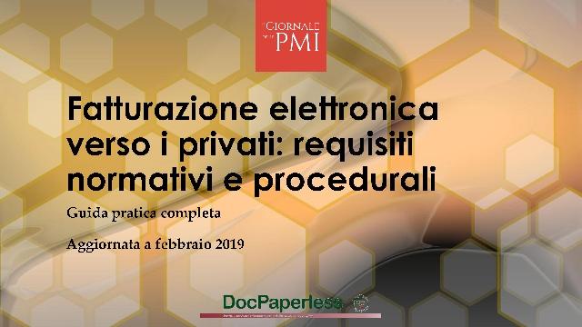 Fatturazione elettronica verso i privati – SCARICA LA GUIDA PRATICA COMPLETA AGGIORNATA A FEBBRAIO 2019