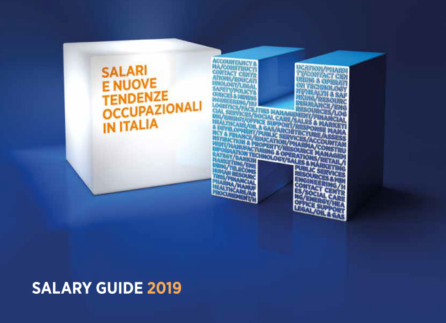 Hays Salary Guide 2019: la nuova indagine su politiche salariali e mercato del lavoro in italia