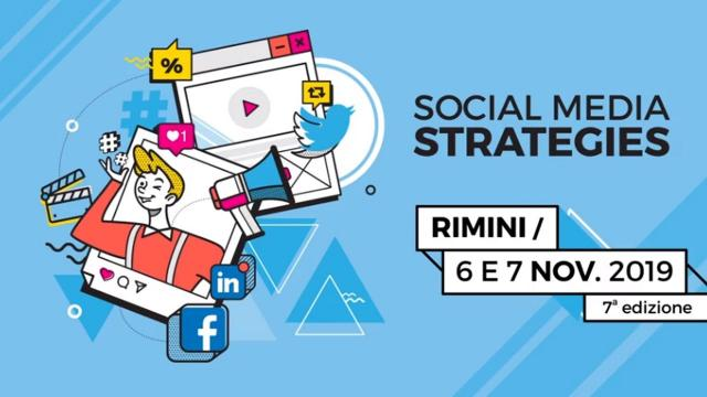 Social Media Strategies: a Rimini la 7^ edizione dedicata ai professionisti del web marketing e dei social network